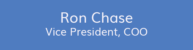 Ron Chase<br />Vice President, COO